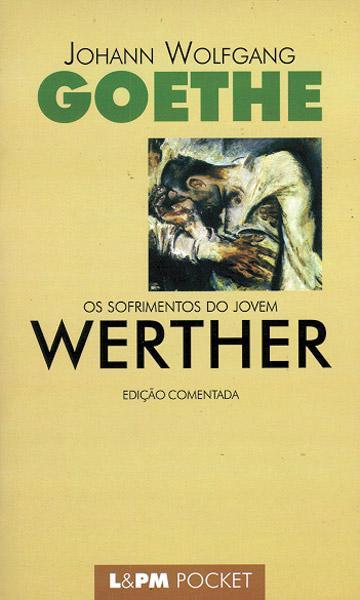 Os - sofrimentos do jovem werther - goethe - romance - sobre dias nublados